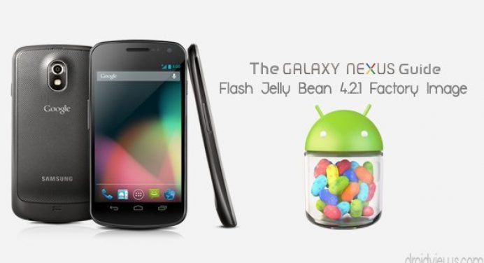 How to Flash Jelly Bean 4.2.1 Factory Image on Galaxy Nexus