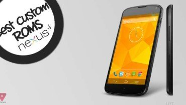 Best Custom ROMs for LG/Google Nexus 4 E960 [2013 Edition]