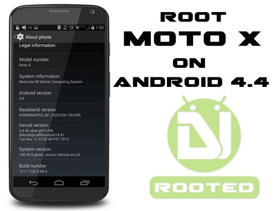 How to Root Verizon/ AT&T Moto X on Android 4.4 KitKat