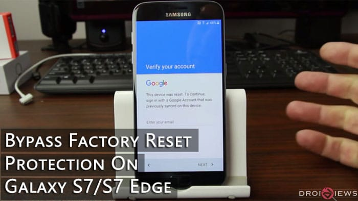 How To Bypass Factory Reset Protection On Galaxy S7 S7