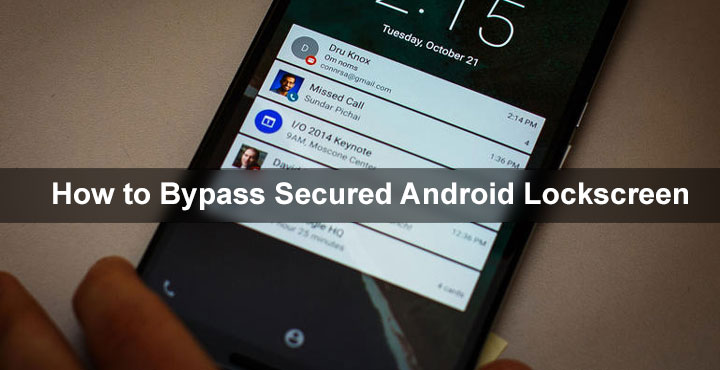 How To Bypass Secured Lock Screen On Android Droidviews