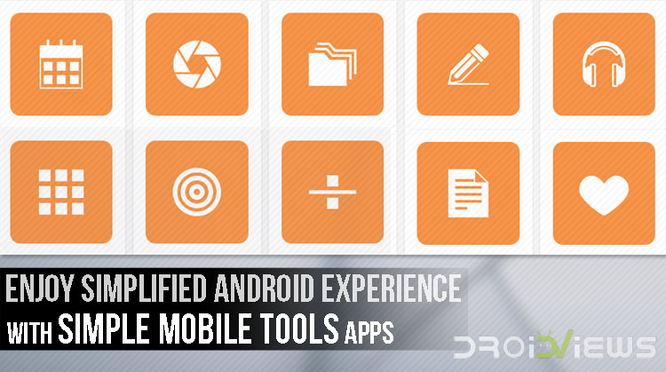 Simplified Android Experience Try Simple Mobile Tools Apps