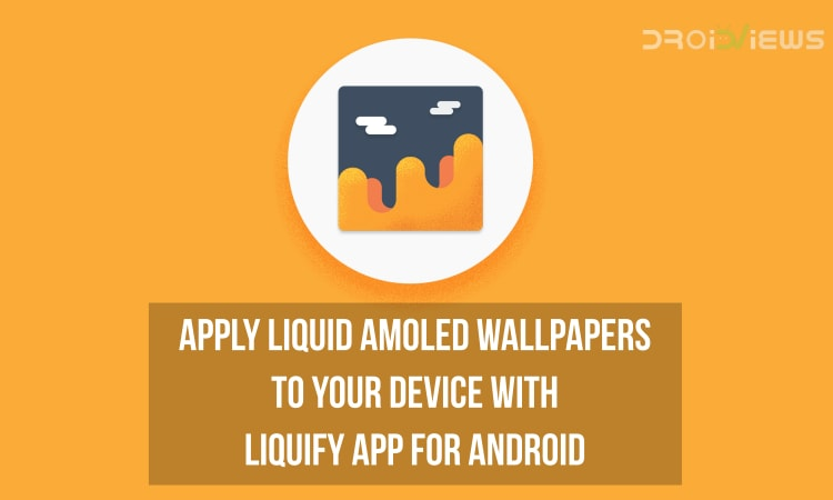 Liquify app for Android