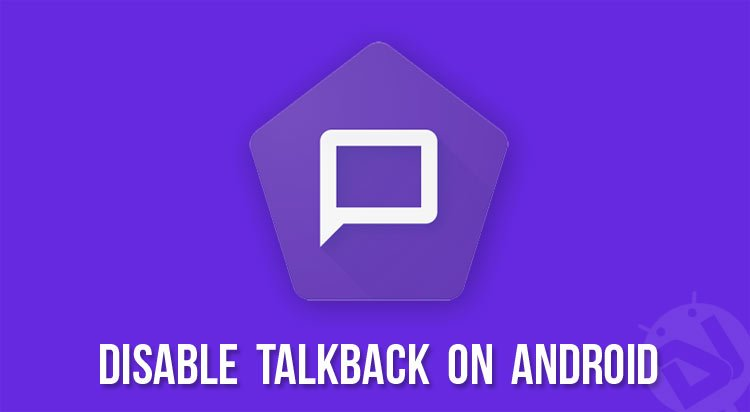 disable talkback on android