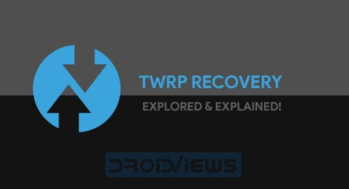Ultimate TWRP Guide - TWRP Recovery Features