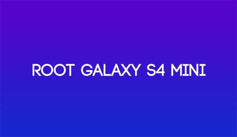 Root Galaxy S4 Mini GT-I9195