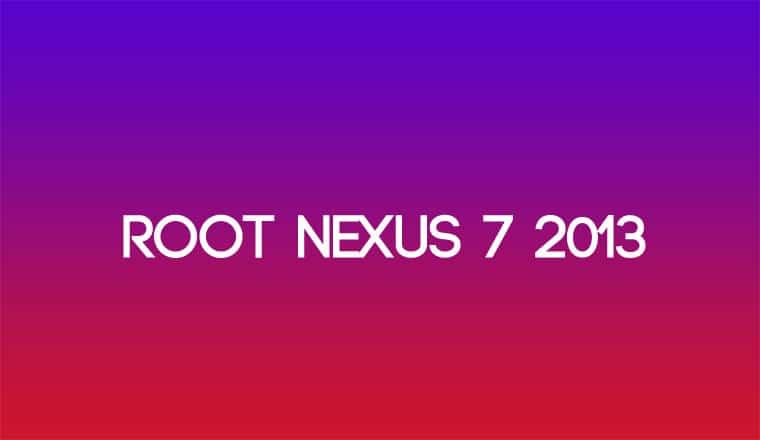 Root Nexus 7 2013 Edition
