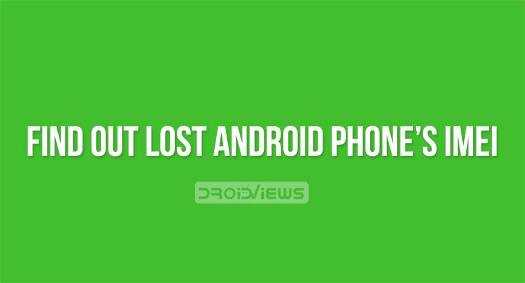 find lost phone's imei number