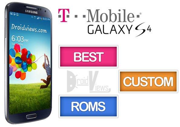 Best Custom ROMs for T-Mobile Galaxy S4 SGH-M919