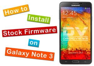 stock firmware on galaxy note 3