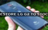 Restore LG G2 to Stock