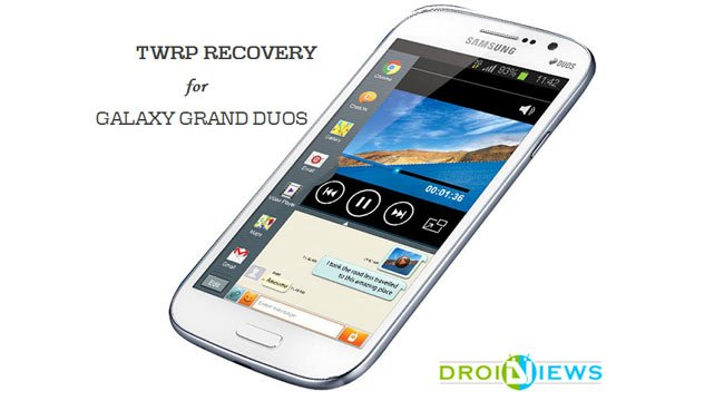 Install TWRP Recovery On Samsung Galaxy Grand Duos GT-I9082