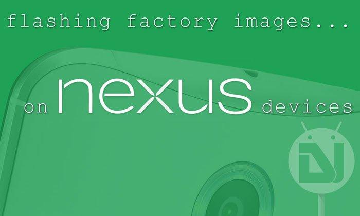 Factory Images on Nexus