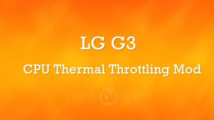 Enjoy Faster Performance on LG G3 with CPU Thermal