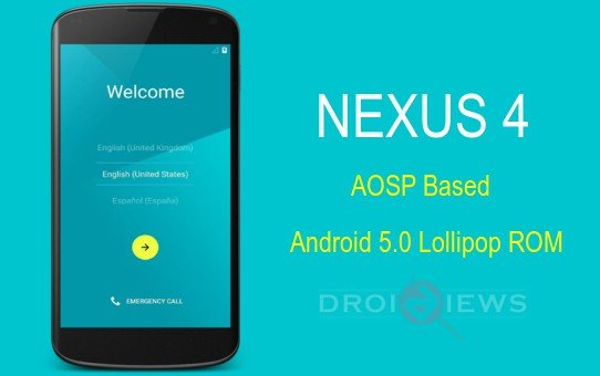 Install Lollipop Based AOSP ROM on Nexus 4 and Root it