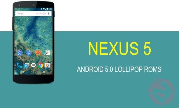 Developers bombard Nexus 5 with Android 5 0 Lollipop ROMs
