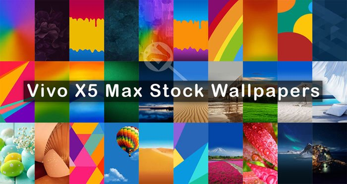 Download Vivo X5 Max Stock Wallpapers Full Hd