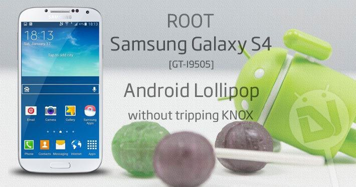 Root Galaxy S4 on Lollipop (Android 5 0 1) without Tripping