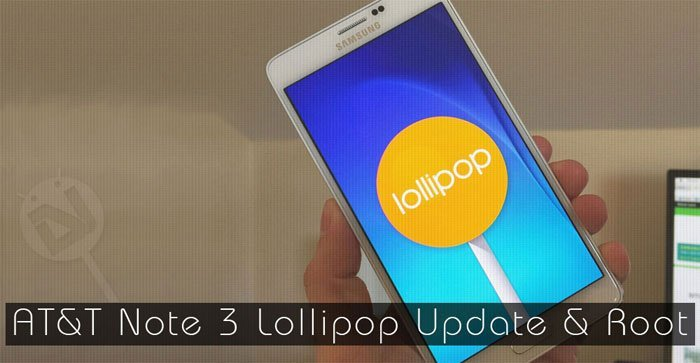 Update AT&T Note 3 with Lollipop OTA and Root It on Android