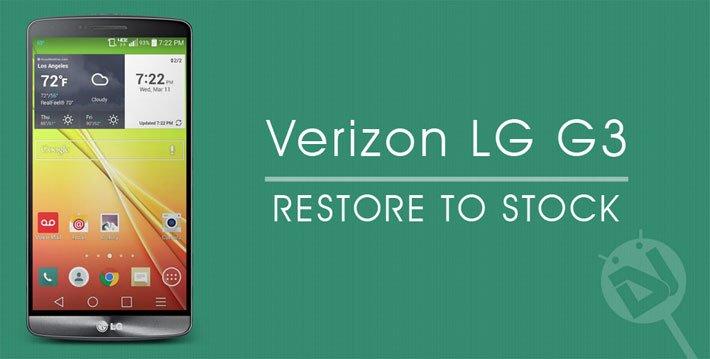 Restore Verizon LG G3 to Stock