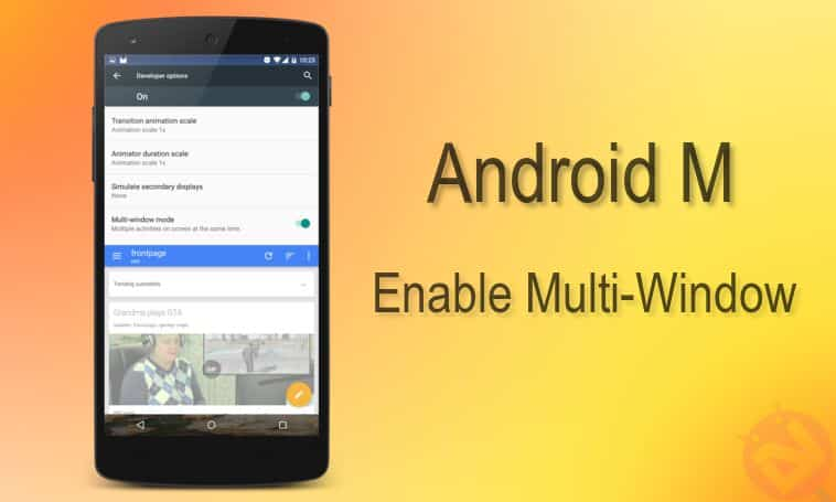 Multi-Window Mode on Android M
