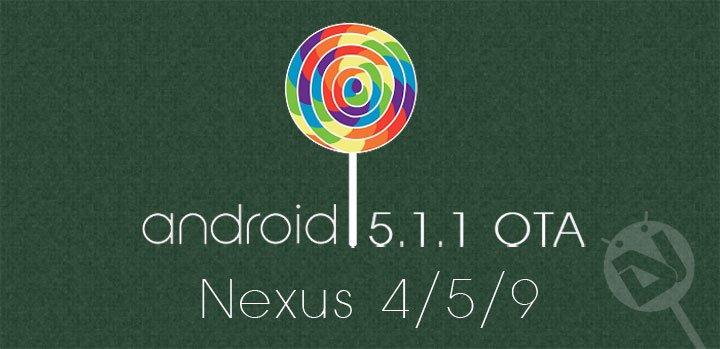 Manually Flash Android 5 1 1 Lollipop OTA on Nexus 4, 5, and 9