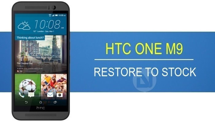 Restore HTC One M9 to Stock