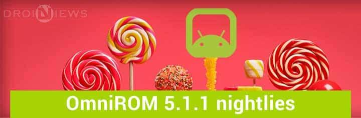 OmniROM 5.1.1 nightlies begin