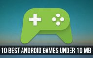 10 Best Android Games Under 10 MB