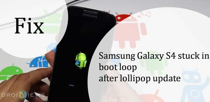 Galaxy S4 Bootloop Issue