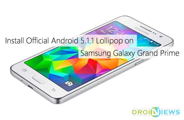 Install Official Android 5 1 1 Lollipop on Galaxy Grand Prime (SM-G531F)