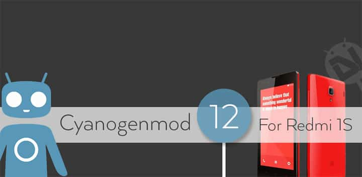 Install Unofficial CM 12 1 based Lollipop ROM on Xiaomi Redmi 1S