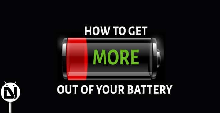 Boost the Battery Life of Your Android - How To Get More Out Of Your Battery - Droid Views