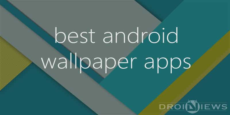 7 Best Wallpaper Apps For Android