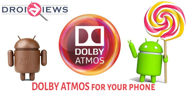 Enjoy Authentic DOLBY Sound on Any Android device [4 3 onwards]