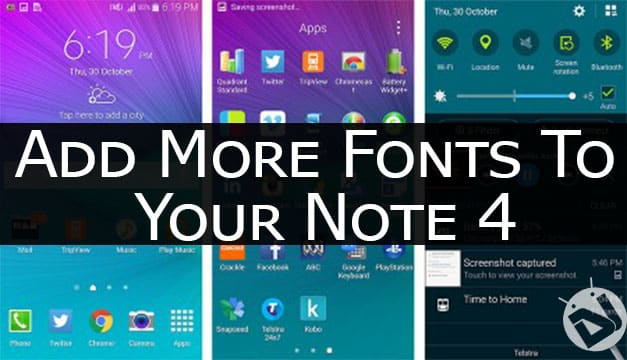 Custom Fonts on Galaxy Note 4