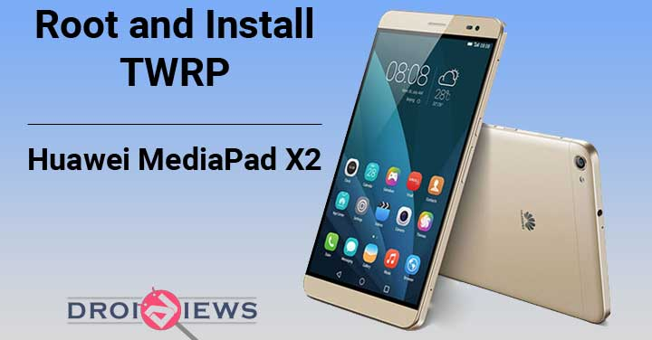 Root-and-TWRP-Huawei-MediaPad-X2