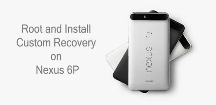 TWRP Recovery on Nexus 6P