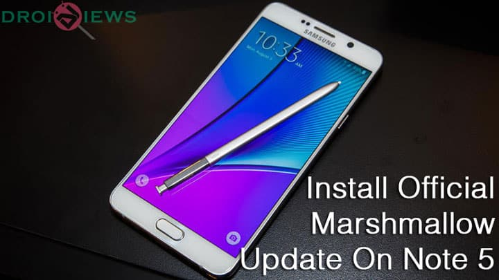 Install Official Marshmallow Update on Galaxy Note 5 (N920C