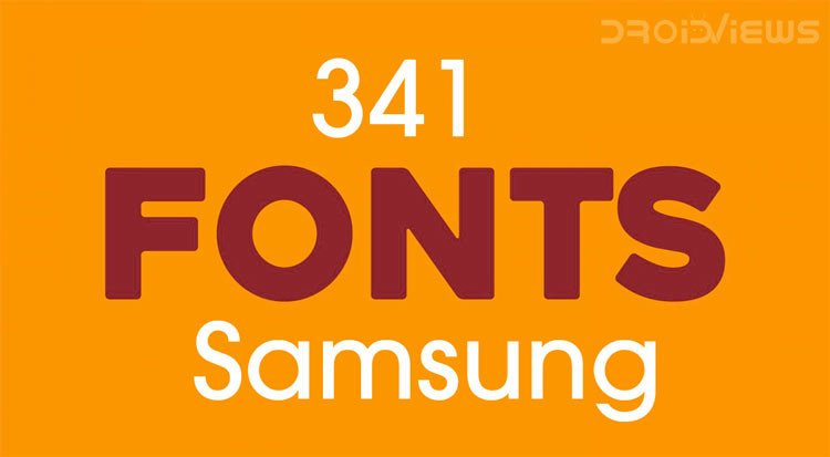 Download 341 Fonts for Samsung Galaxy Devices (No Root