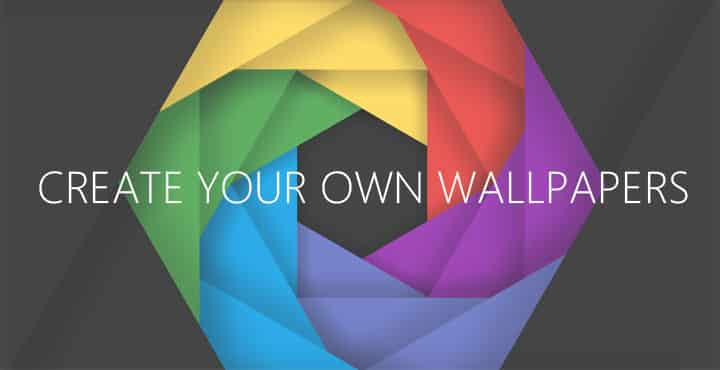 8 Best Apps To Create Your Own Wallpapers