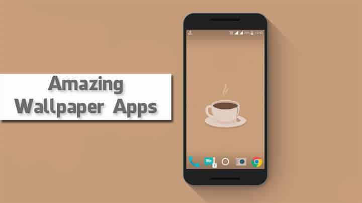 Amazing Wallpaper Apps