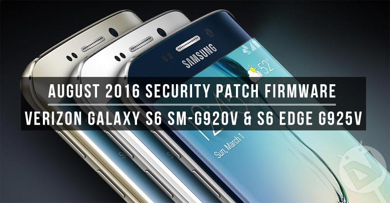 Install Security Patch Firmware on Verizon Galaxy S6 & S6