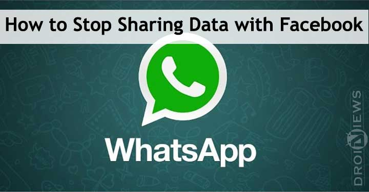 Stop WhatsApp from Sharing Data