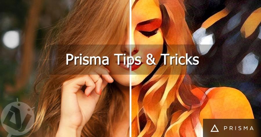 prisma tips and tricks