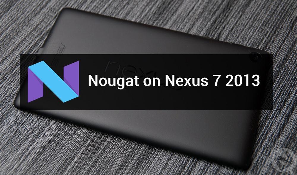 android-nougat-on-nexus-7-2013