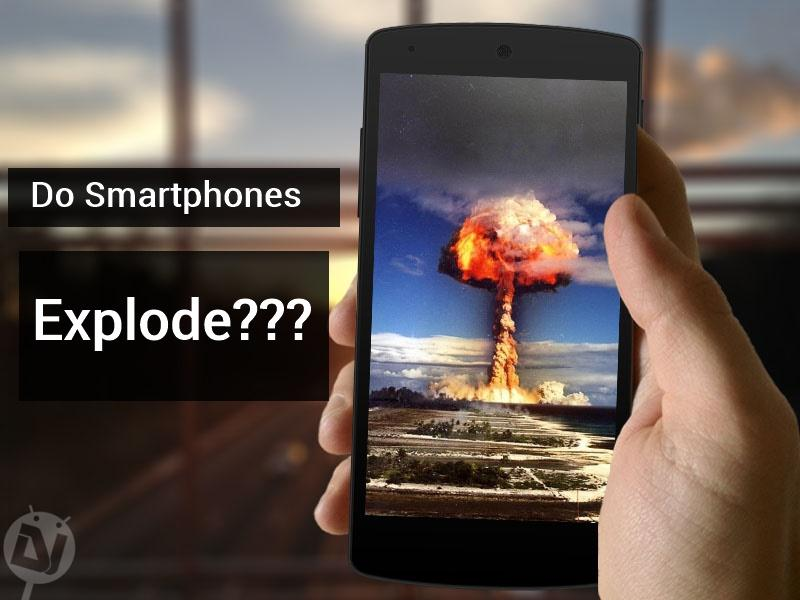 why do smartphones explode
