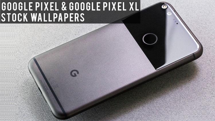 Download Google Pixel / Pixel XL Stock Wallpapers and