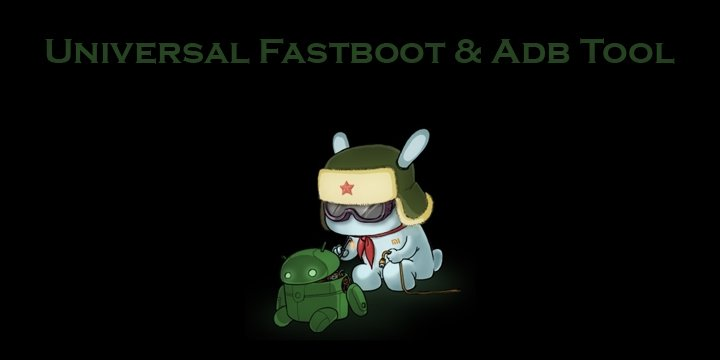 Universal ADB and Fastboot Tool for Android