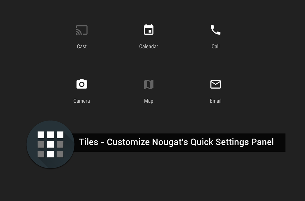 tiles cutomize nougat quick settings
